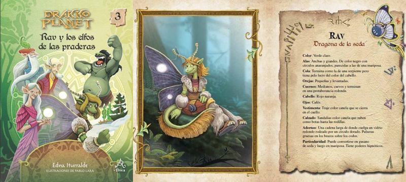 En esta aventura es Rav —la dragona de la seda— es la elegida para hablar con los elfos de las praderas, que están prisioneros de los ogros, con el objetivo de pedirles que se unan a los Doce de Fuego en su lucha contra los temibles invasores. Rav relata el mito de los árboles sagrados y logra que los elfos prometan participar en la batalla…. cuando llegue el momento.